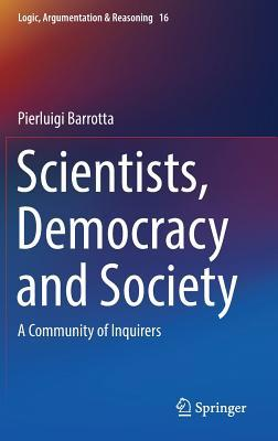 Barrotta (2018) - Scientists, Democracy and Society